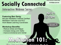 Physically Distant, Socially Connected Interactive Webinar Series - Meditation 101 flyer