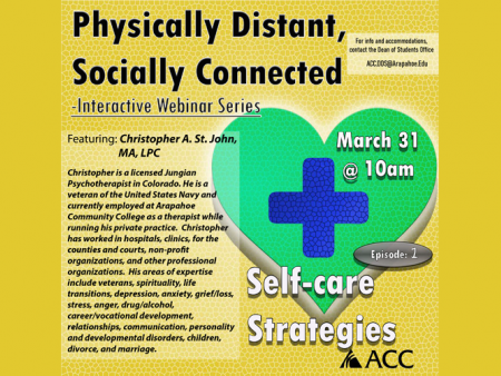 Physically Distant, Socially Connected Interactive Webinar Series - Self-Care Strategies flyer
