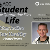 Student Life - Quarantine Files - Home Fitness graphic