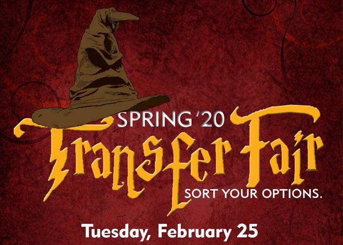 Spring '20 Transfer Fair - Sort Your Options - Tuesday, February 25