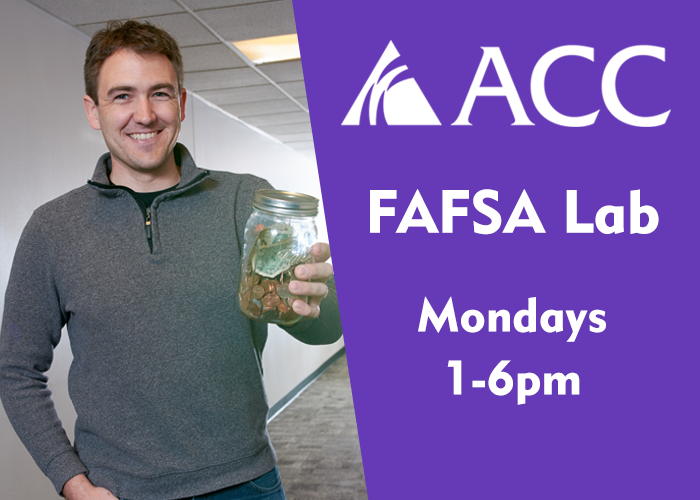 ACC FAFSA Lab Mondays 1-6pm
